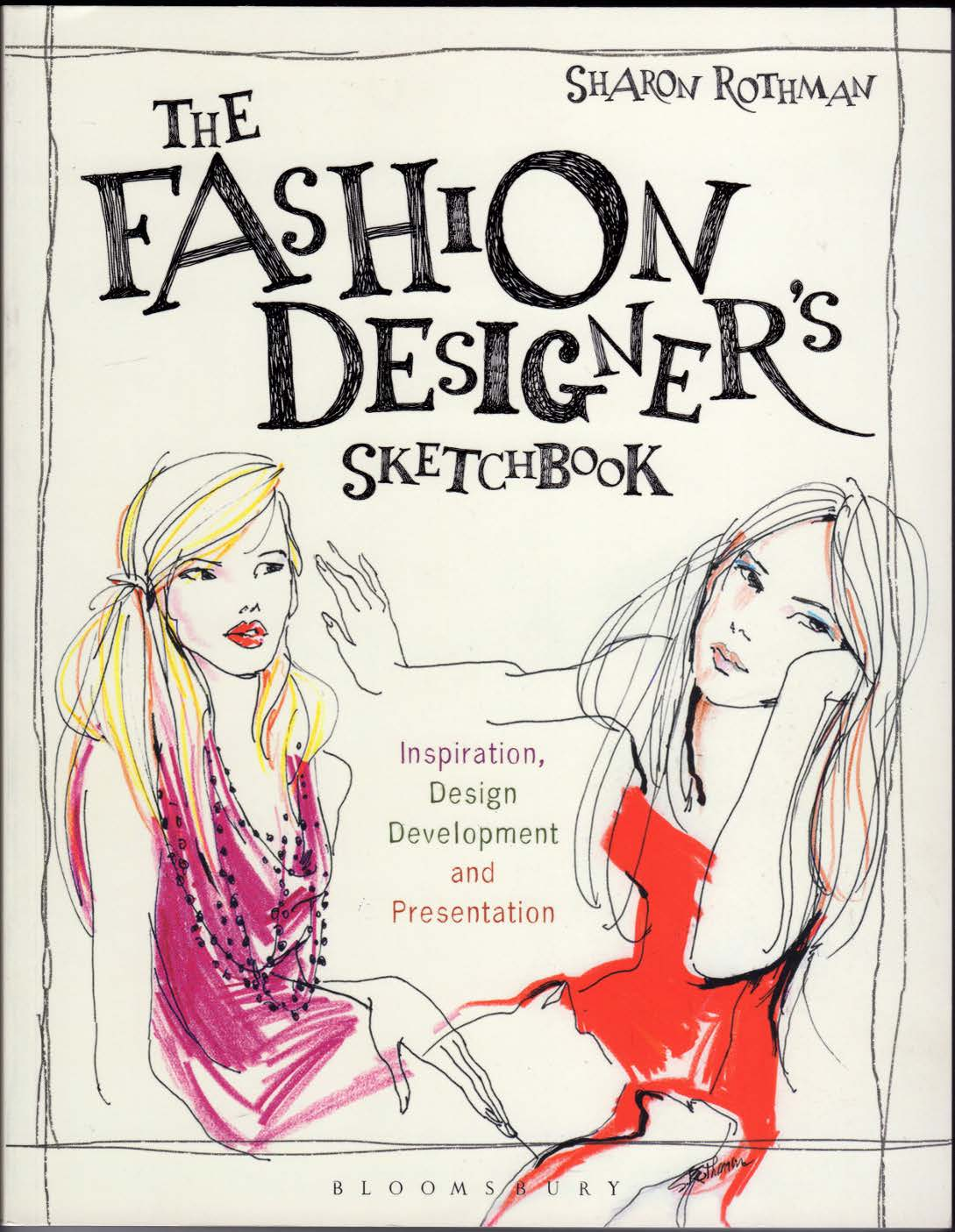 Cover of The Fashion Designer's Sketchbook